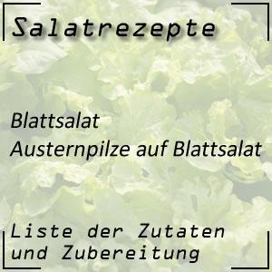 Salatrezept Austernpilze Blattsalat