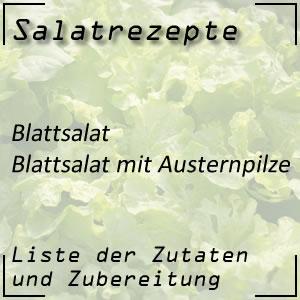 Salatrezept Blattsalat Austernpilze
