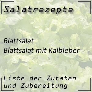Salatrezept Blattsalat Kalbsleber