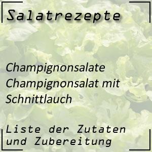 Salatrezept Champignonsalat Schnittlauch