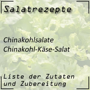 Salatrezept Chinakohlsalat Käse