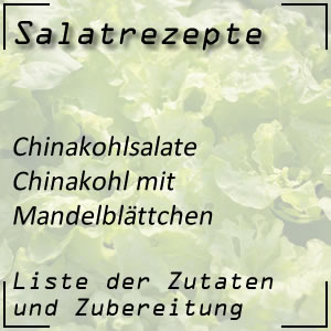 Salatrezept Chinakohlsalat Mandeln