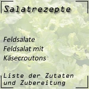 Salatrezept Feldsalat Käsecroutons