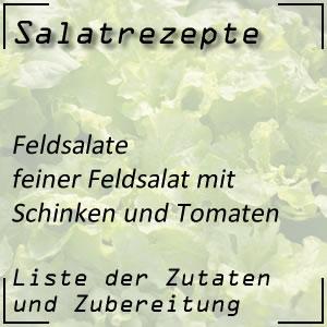 Salatrezept Feldsalat Schinken Tomaten