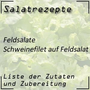 Salatrezept Feldsalat Schweinefilet