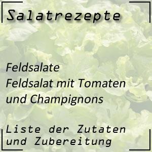 Salatrezept Feldsalat Champignons Tomaten