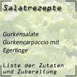 Salatrezept Gurkensalat Egerlinge