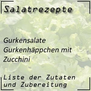 Salatrezept Gurkensalat Zucchini