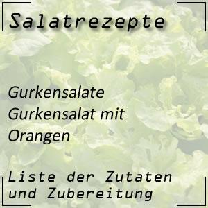 Salatrezept Gurkensalat Orangen