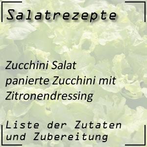Salat Rezept panierte Zucchini Zitronendressing