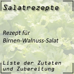 Salatrezept für Birnen-Walnuss-Salat