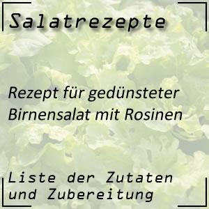 Salatrezept für gedünsteten Birnensalat mit Rosinen