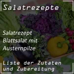 Blattsalat mit Austernpilze