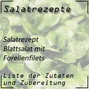 Blattsalat mit Forellenfilets