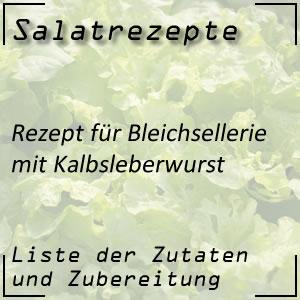 Salatrezept für Bleichsellerie mit Kalbsleberwurst