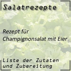 Salatrezept für Champignonsalat mit Eier