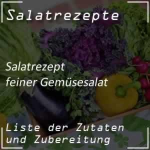 Gemüsesalat, feiner