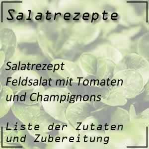 Feldsalat mit Champignons und Tomaten
