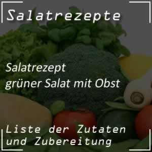 Grüner Salat mit Obst