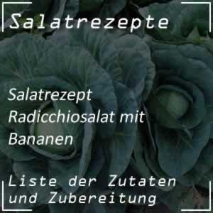 Radicchiosalat mit Bananen