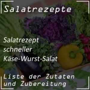 Käse-Wurst-Salat, schnell
