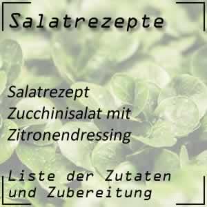 Zucchinisalat mit Zitronendressing