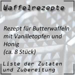 Butterwaffeln Vanilletopfen Honig