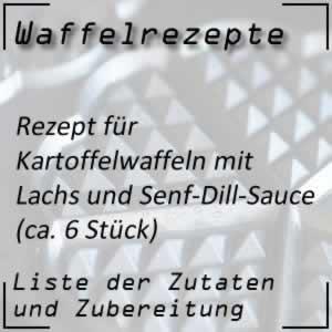 Waffelrezept für Kartoffelwaffeln mit Lachs und Senf-Dill-Sauce