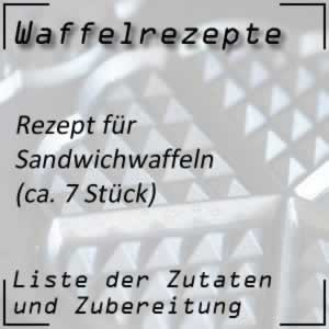 Waffelrezept Sandwichwaffeln