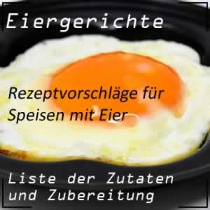 Kochrezepte mit Eier im Mittelpunkt