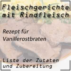 Rindfleisch Kochrezept Vanillerostbraten
