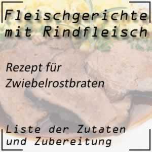 Rindfleisch Kochrezept Zwiebelrostbraten