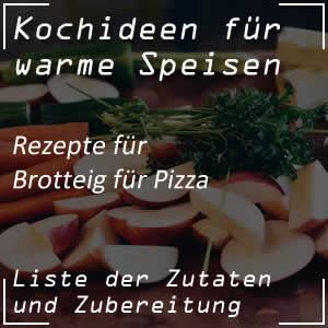 Rezept für Brotteig für die Pizza