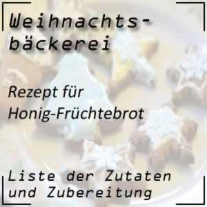 Rezept Honig-Früchtebrot