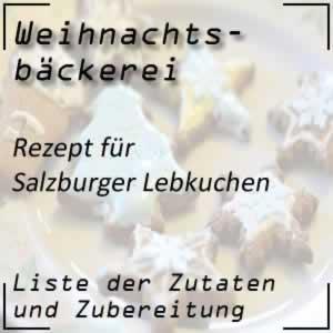 Weihnachtsbäckerei Rezept Salzburger Lebkuchen