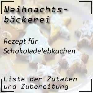 Rezept Schokolebkuchen