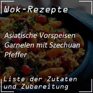 Garnelen mit Szechuan-Pfeffer zubereiten