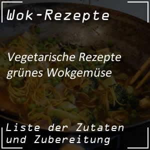 Grünes Wokgemüse zubereiten