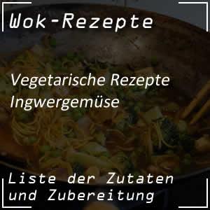 Ingwergemüse mit dem Wok zubereiten