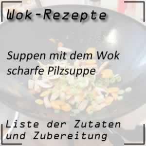 Scharfe Pilzsuppe