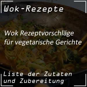 Vegetarische Rezepte mit dem Wok