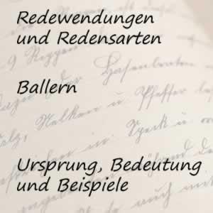 Redewendung ballern