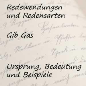 Redewendung gib Gas