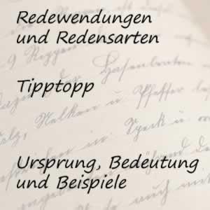 Redewendung Tipptopp