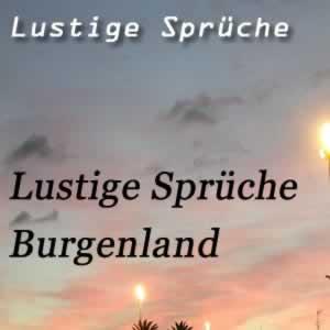 Burgenland Sprüche