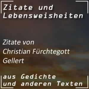 Zitate von Christian Fürchtegott Gellert