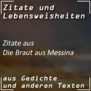 Zitate Die Braut von Messina (Schiller)