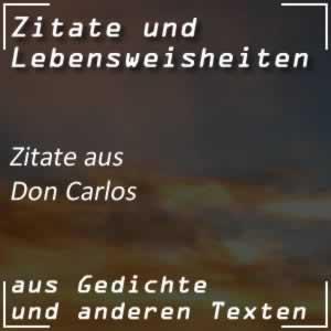 Zitate Don Carlos (Schiller)