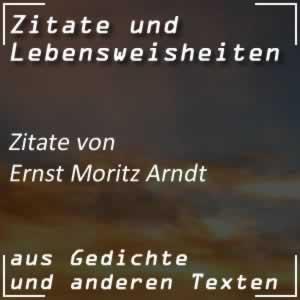 Zitate von Ernst Moritz Arndt
