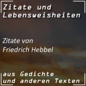 Zitate Friedrich Hebbel